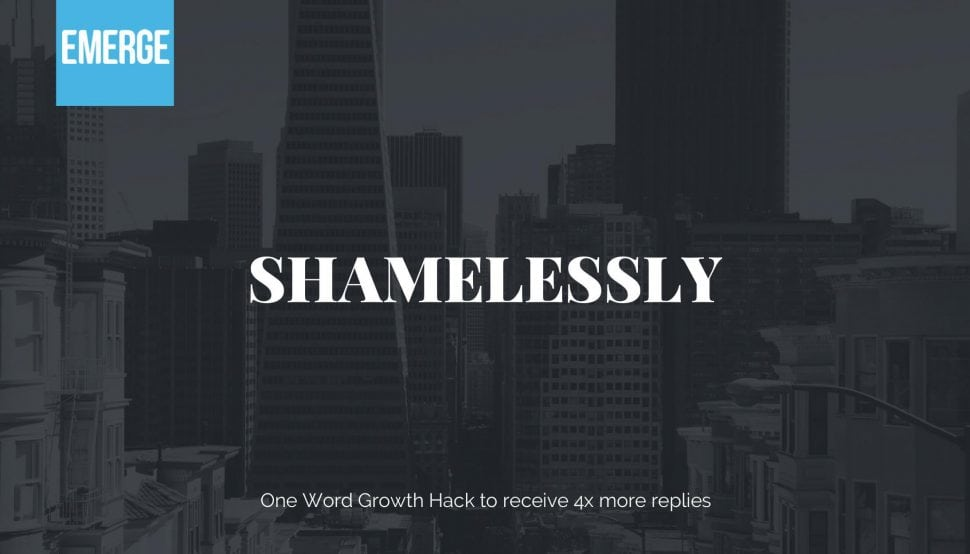Shamelessly - One Word Growth Hack