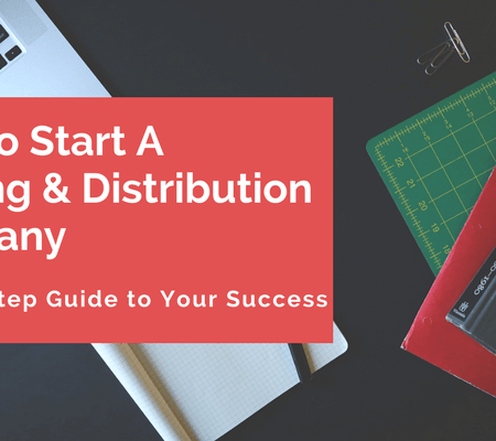 How to Start A Distribution Business