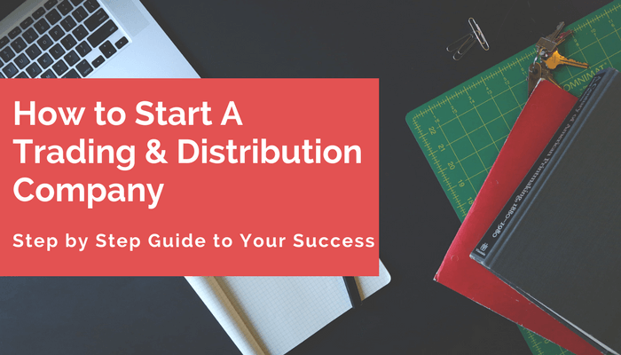 How to Start A Distribution Business 101 for Millennials (in 2018)