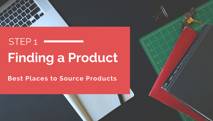 Step 1 - Finding Products to Sell