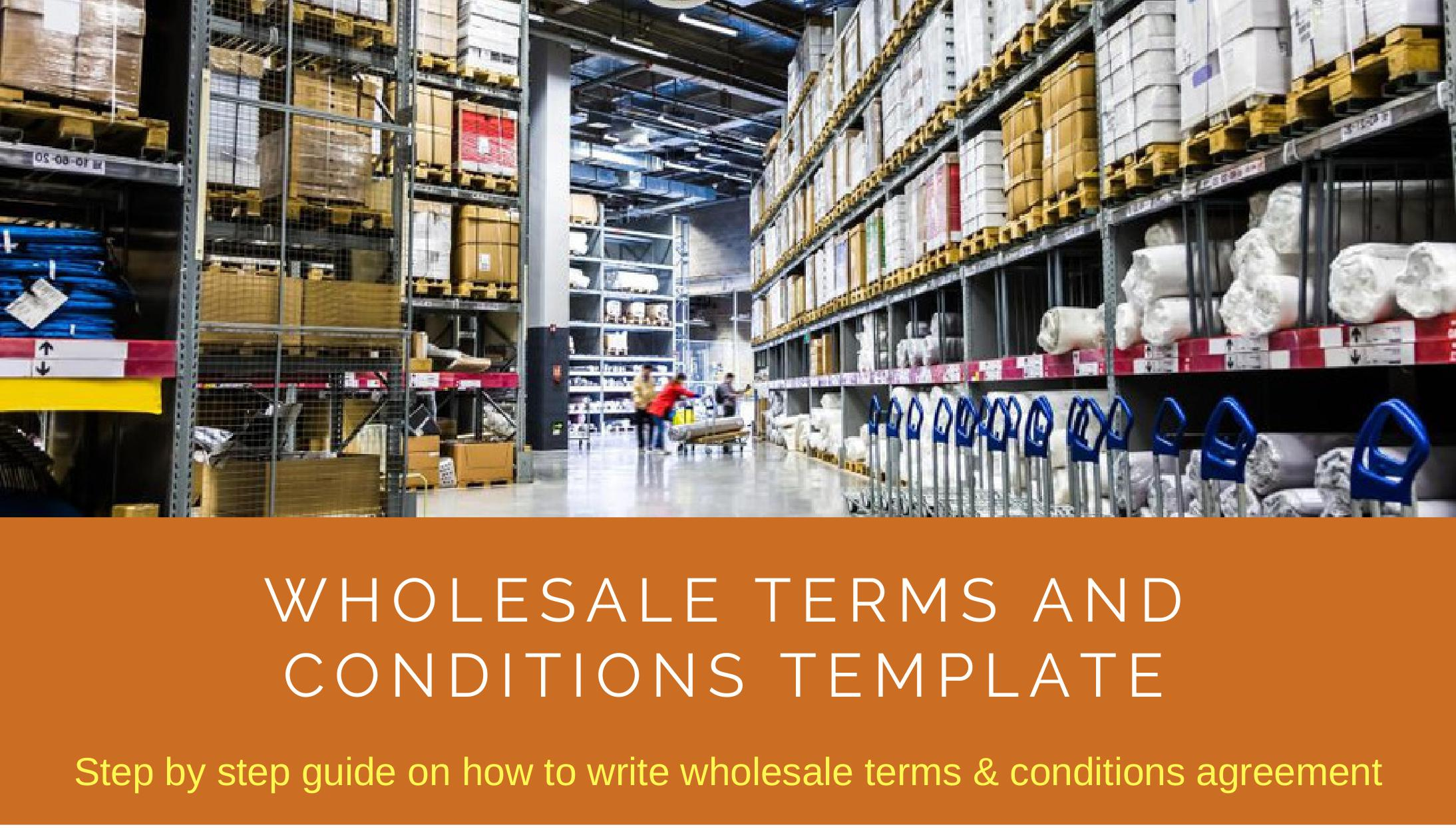 Wholesale Terms And Conditions Template Download Editable Document