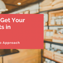 How To Get Your Products in Stores