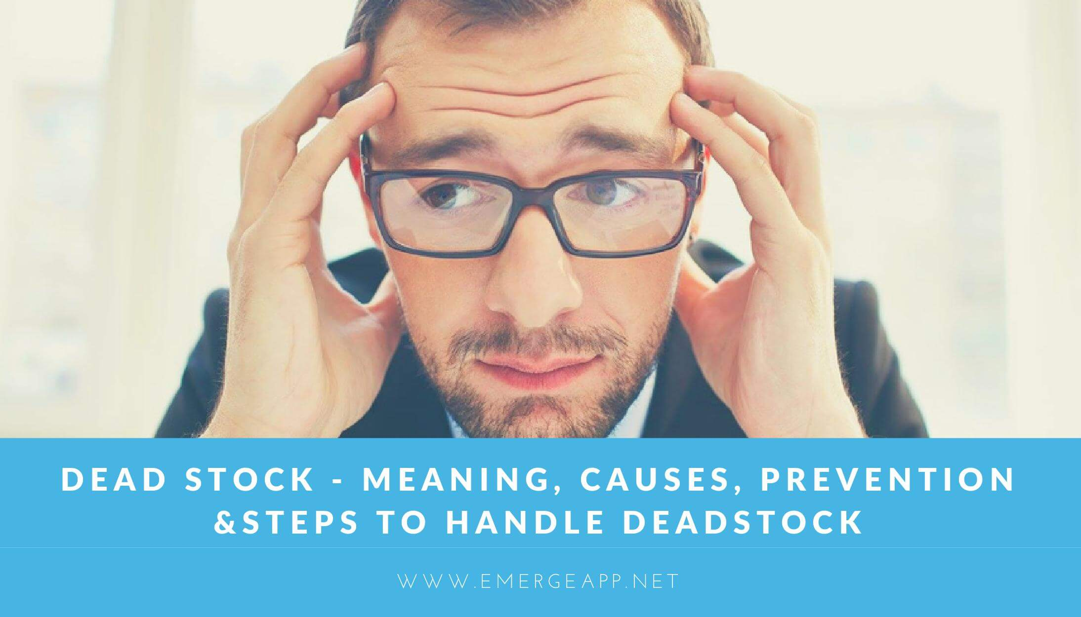 Dead stock - how to deal with deadstock