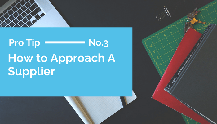 How to Approach a Supplier