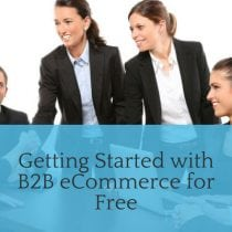 Getting started with B2B eCommerce