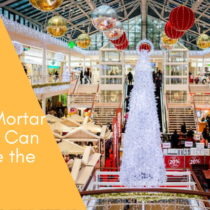 Brick & Mortar Retailers Can Leverage the Holiday Season