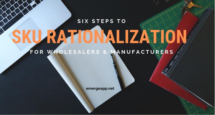 ERP-批发商和制造商合理化SKU的6个步骤